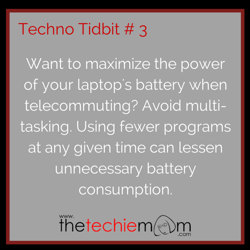 Techno Tidbit # 3