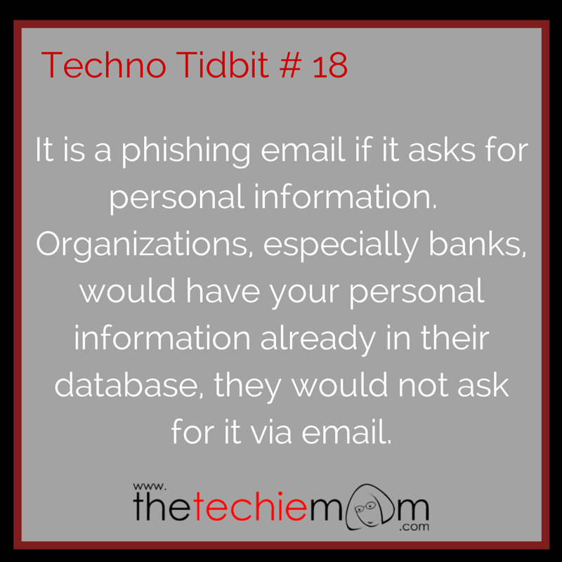 Techno Tidbit #18 phishing email warning sign