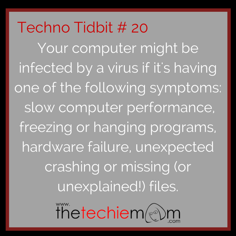 Techno Tidbit #20 Signs of a Virus Infection