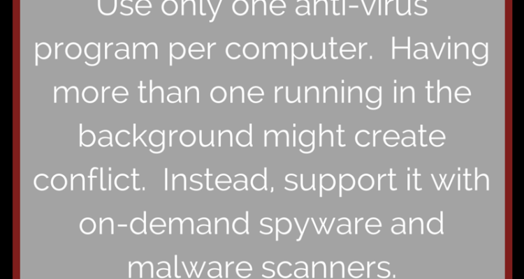 Techno Tidbit #21: Use One Anti-Virus Program At A Time