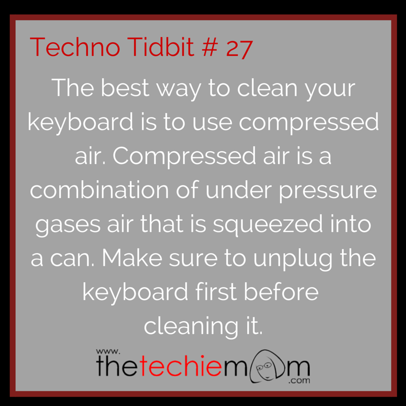 Techno Tidbit #27 Use Compressed Air to clean keyboard