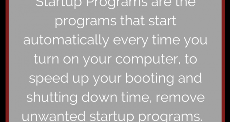 Techno Tidbit #7: Disabling Startup Programs