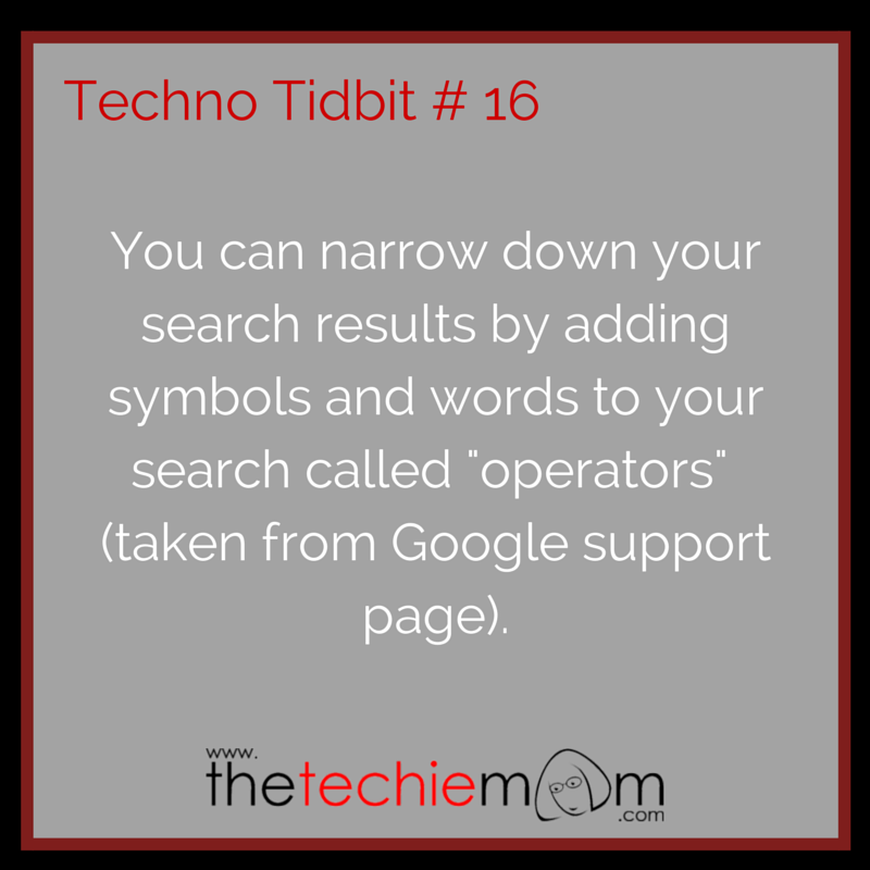 Techno Tidbit #16 google search operators